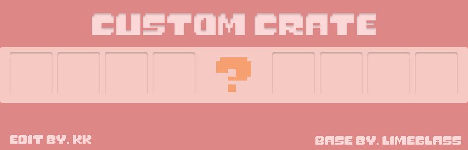 Custom Crate.png